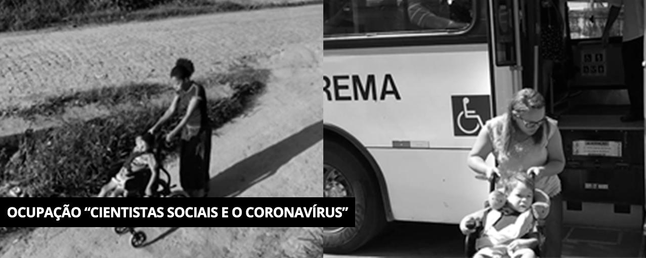 """Duas fotos em preto e branco com uma faixa preta """"Ocupação cientistas sociais e o coronavírus"""""""